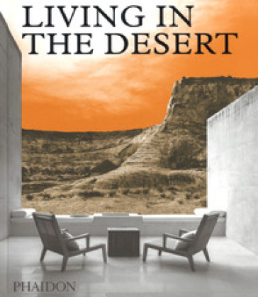 Living in the desert. Ediz. illustrata -  pdf epub