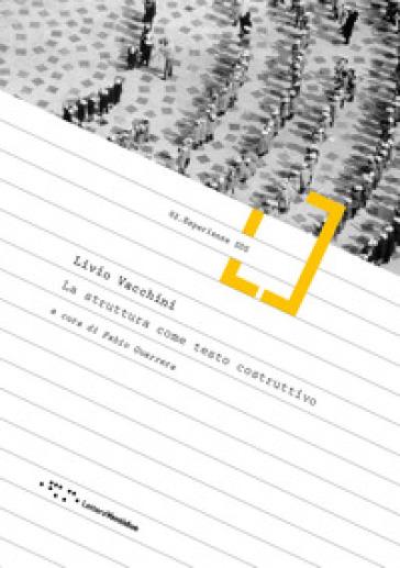 Livio Vacchini. La struttura come testo costruttivo - F. Guarrera | Thecosgala.com