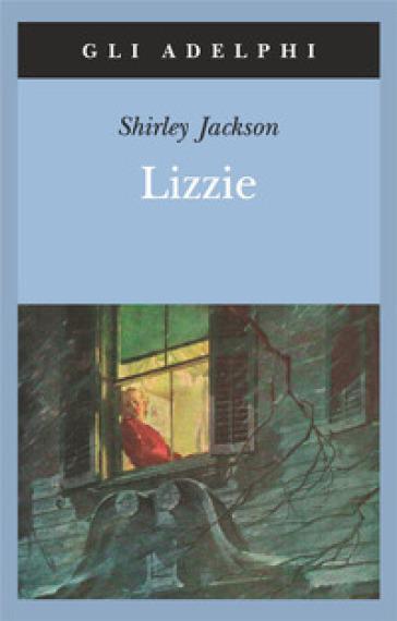 Lizzie - Shirley Jackson | Rochesterscifianimecon.com