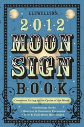 Llewellyn s 2012 Moon Sign Book