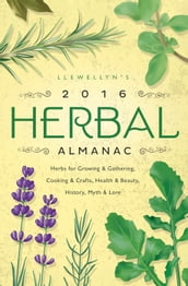 Llewellyn s 2016 Herbal Almanac