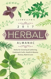 Llewellyn s 2017 Herbal Almanac