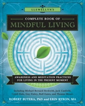 Llewellyn s Complete Book of Mindful Living
