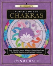 Llewellyn s Complete Book of Chakras