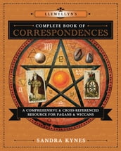Llewellyn s Complete Book of Correspondences