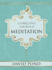 Llewellyn s Little Book of Meditation