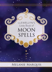 Llewellyn s Little Book of Moon Spells