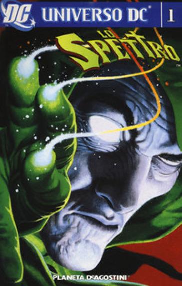 Lo Spettro. Universo DC. 1.