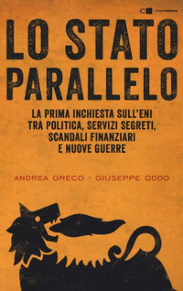 Lo Stato parallelo - Andrea Greco | Thecosgala.com