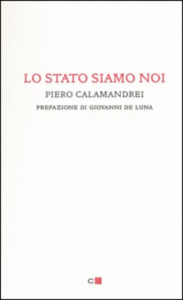 Lo Stato siamo noi - Piero Calamandrei pdf epub