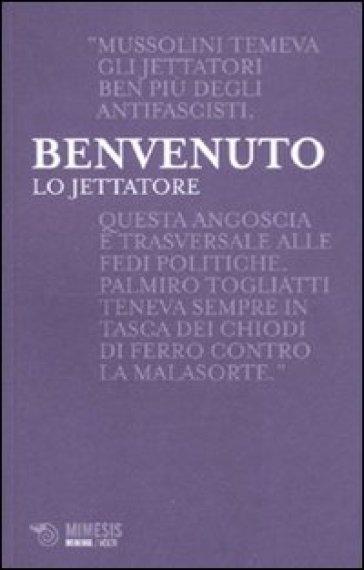Lo jettatore - Sergio Benvenuto |