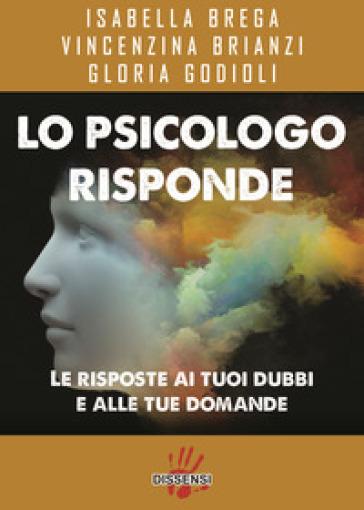 Lo psicologo risponde - Isabella Brega  