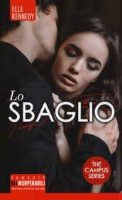 Lo sbaglio. The campus series