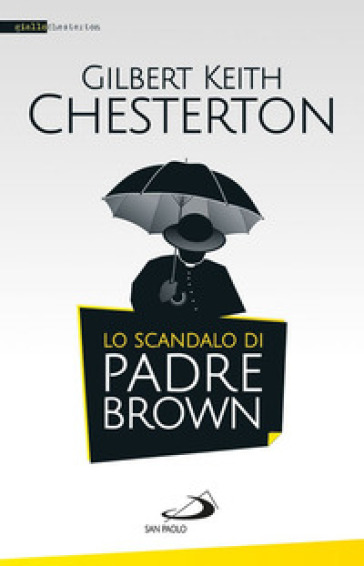 Lo scandalo di padre Brown - Gilbert Keith Chesterton   Rochesterscifianimecon.com