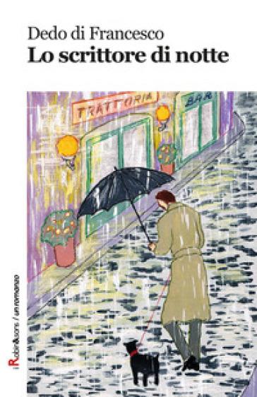 Lo scrittore di notte - Dedo Di Francesco   Kritjur.org