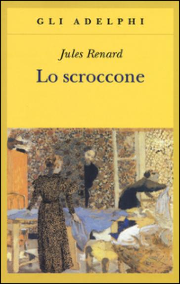Lo scroccone - Jules Renard pdf epub