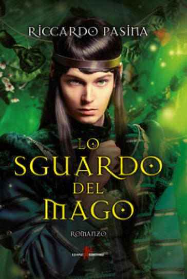 Lo sguardo del mago - Riccardo Pasina |