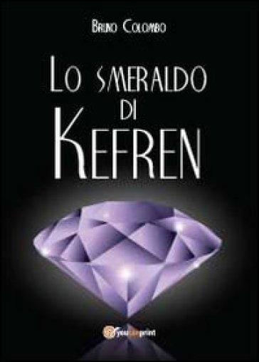 Lo smeraldo di Kefren - Bruno Colombo |