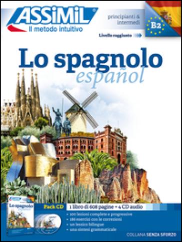 Lo spagnolo. Con 4 CD Audio - Francisco J. Anton Martinez  