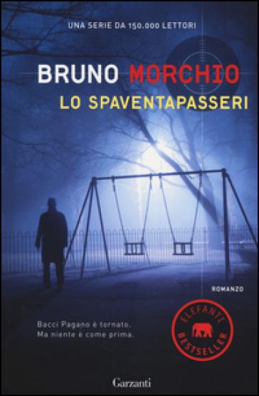 Lo spaventapasseri - Bruno Morchio |