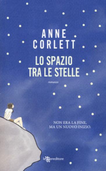 Lo spazio tra le stelle - Anne Corlett   Kritjur.org