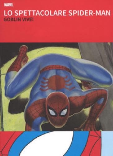 Lo spettacolare Spider-Man - Stan Lee |