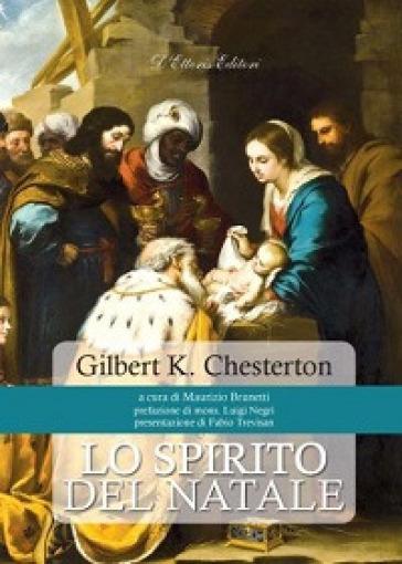 Lo spirito del Natale - Gilbert Keith Chesterton |