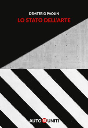 Lo stato dell'arte - Demetrio Paolin |