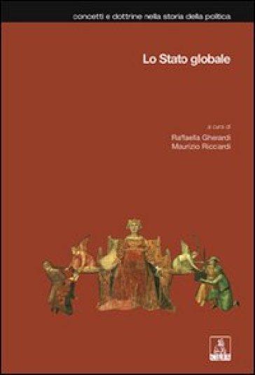 Lo stato globale - R. Gherardi |