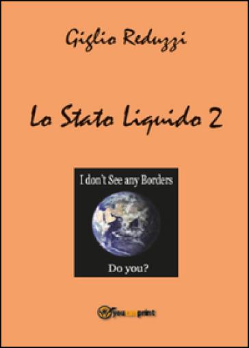 Lo stato liquido 2 - Giglio Reduzzi  