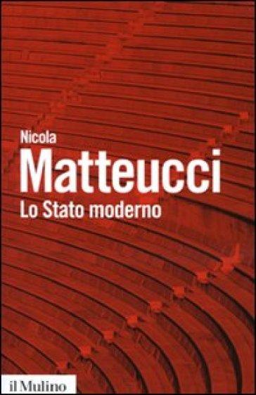 Lo stato moderno - Nicola Matteucci pdf epub