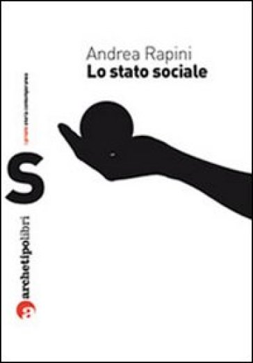 Lo stato sociale - Andrea Rapini |
