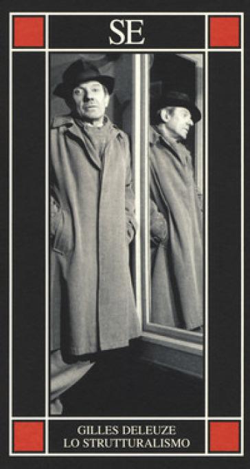 Lo strutturalismo - Gilles Deleuze | Rochesterscifianimecon.com