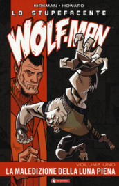 Lo stupefacente Wolf-Man. 1.