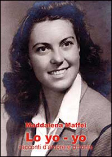 Lo yo-yo - Maddalena Maffei  
