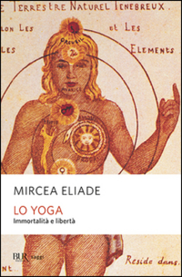 Lo yoga. Immortalità e libertà - Mircea Eliade  