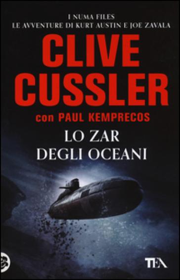 Lo zar degli oceani - Clive Cussler   Rochesterscifianimecon.com