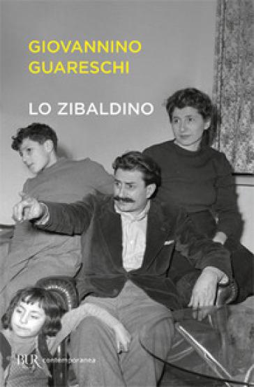 Lo zibaldino - Giovannino Guareschi |