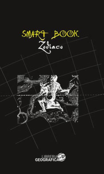 Lo zodiaco. Ediz. illustrata
