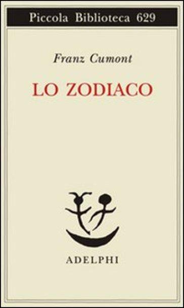 Lo zodiaco - Franz Cumont  