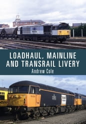 Loadhaul, Mainline and Transrail Livery