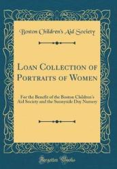 Loan Collection of Portraits of Women