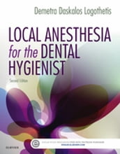 Local Anesthesia for the Dental Hygienist - E-Book