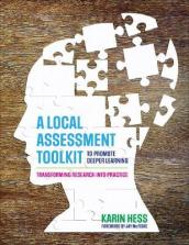 A Local Assessment Toolkit to Promote Deeper Learning