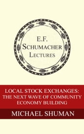 Local Stock Exchanges: The Next Wave of Community Economy Building