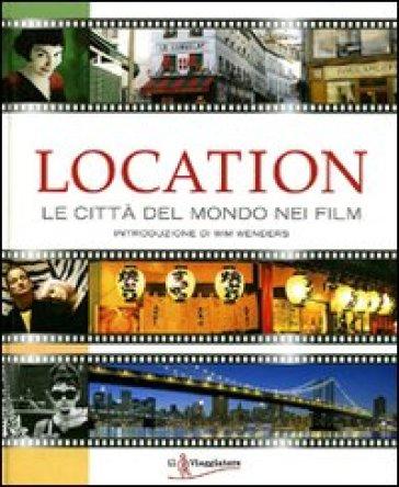 Location le citt del mondo nei film libro for Le migliori citta del mondo