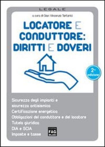 Locatore e conduttore diritti e doveri libro for Locatario e conduttore