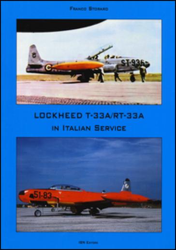 Lockheed TR-33A / RT-33A in italian service. Ediz. italiana e inglese - Franco Stroraro | Ericsfund.org