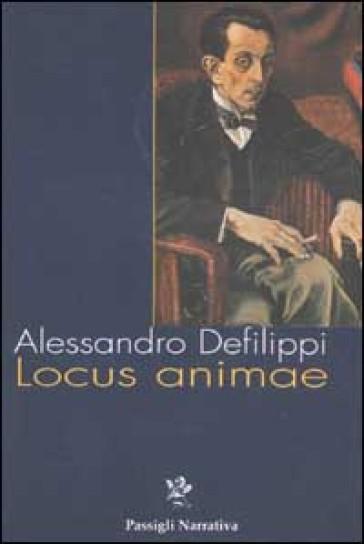 Locus animae - Alessandro Defilippi  
