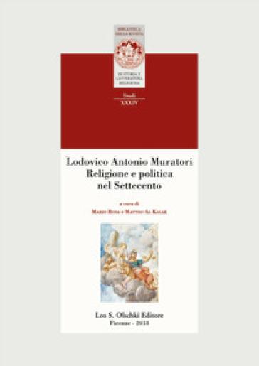 Lodovico Antonio Muratori. Religione e politica nel Settecento - M. Rosa pdf epub